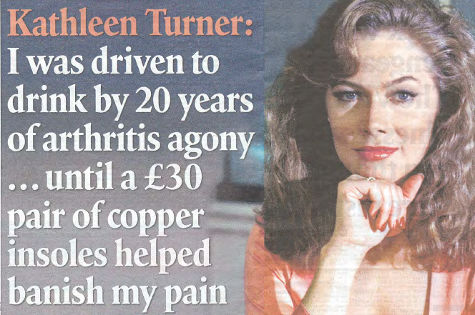 Kathleen Turner: I was driven to drink by 20 years of arthritis agony until a �30 pair of copper insoles helped banish my pain